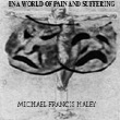 In A World of Pain and Suffering CD